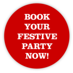 Book your festive party now!